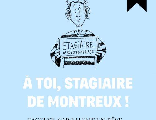 À toi, stagiaire de Montreux !